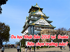 Lựa chọn du học Nhật bản tại Osaka