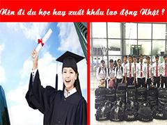 Chọn du học Nhật Bản hay xuất khẩu lao động